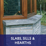 Slabs, Sills and Hearths - hearths, window sills, mantles, shelves, stair treads